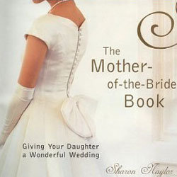 Top 7 wedding tasks for moms bridalguide sharon naylor is the author of over 35 wedding books including the mother of the bride book giving your daughter a wonderful wedding and the mother of the junglespirit Choice Image