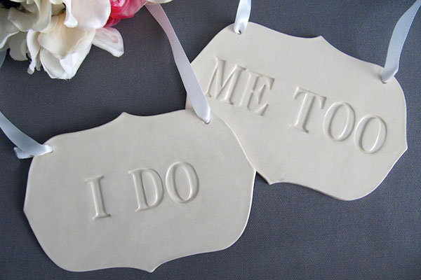 """I Do"" and ""Me Too"" Signs"